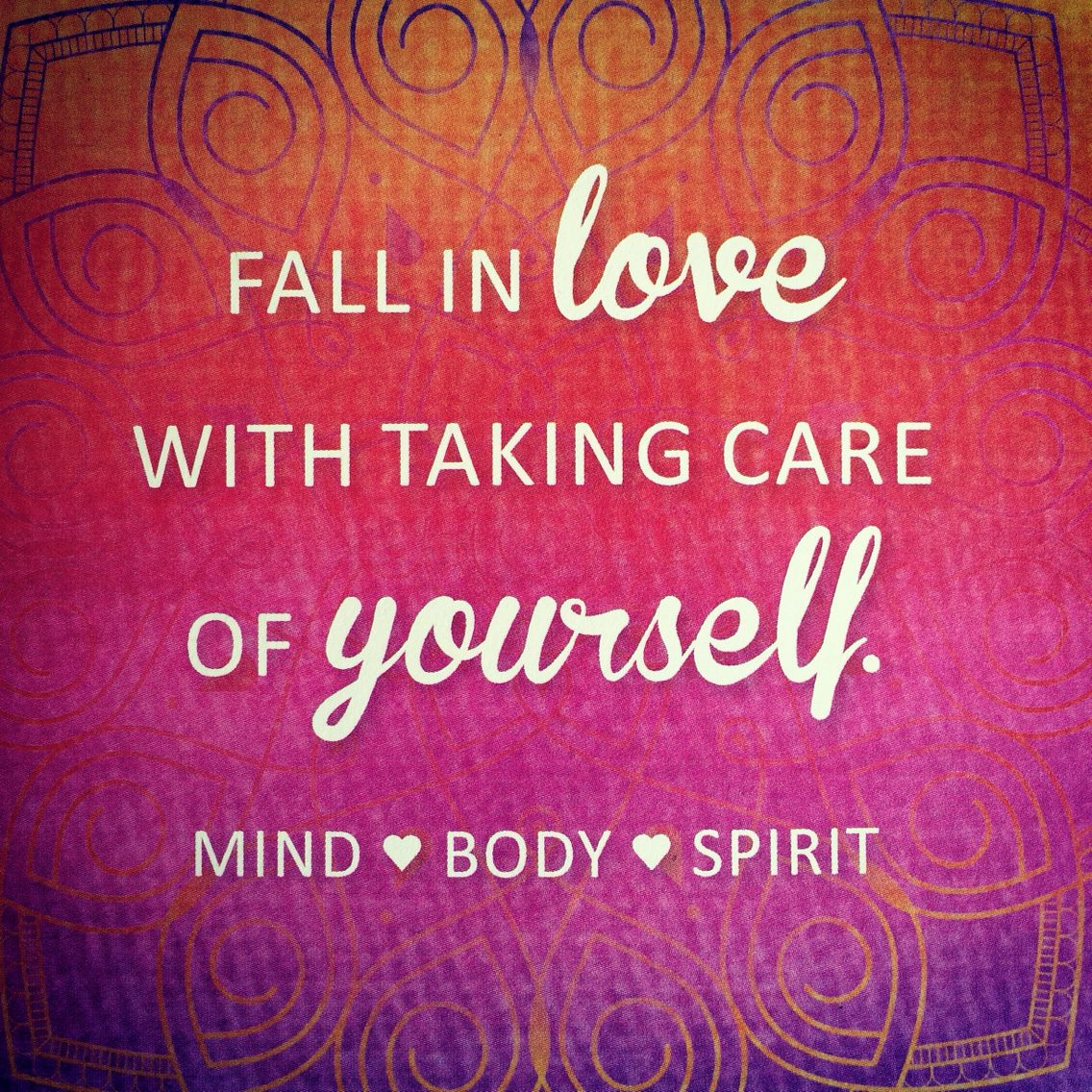 Be Kind to Yourself in Mind, Body and Spirit