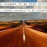 When Change is Difficult